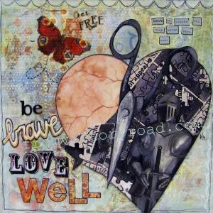 https://www.etsy.com/listing/109849338/mixed-media-art-original-be-brave-love